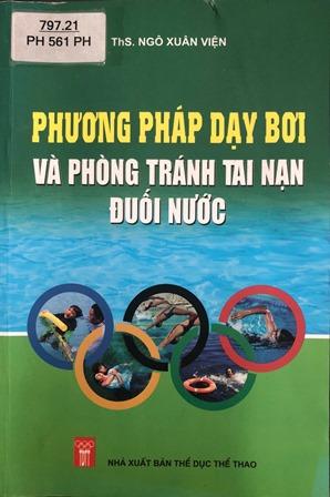 Phương pháp dạy bơi và phòng tránh tai nạn đuối nước